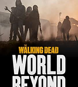 The Walking Dead: World Beyond – TV Series (2020)_5f91bc94e27f5.jpeg