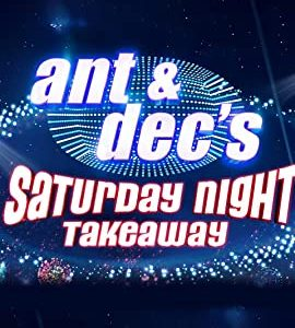 Ant & Dec's Saturday Night Takeaway – TV Programs (2002)_60582e84cbf75.jpeg
