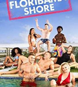 MTV Floribama Shore – TV Programs (2017-2020)_6079244da6192.jpeg