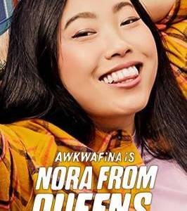 """Awkwafina Is Nora from Queens – TV Series (2020-2021)  – Also known as """"Awkwafina es Nora de Queens""""_612729bdca7f7.jpeg"""