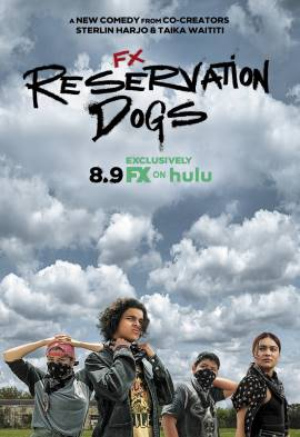 """Reservation Dogs – TV Series (2021)  – Also known as """"Псы резервации""""_6123356169306.jpeg"""