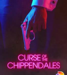 Curse of the Chippendales – TV Series (2021)_614eb6e1f0f75.jpeg