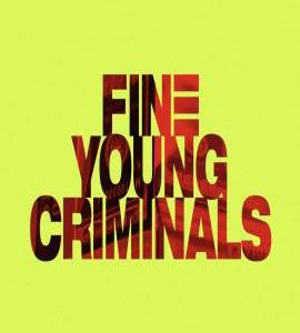 """Fine Young Criminals – TV Series (2019-2020)  – Also known as """"I Was A Teenage Felon""""_6152ab7d338de.jpeg"""