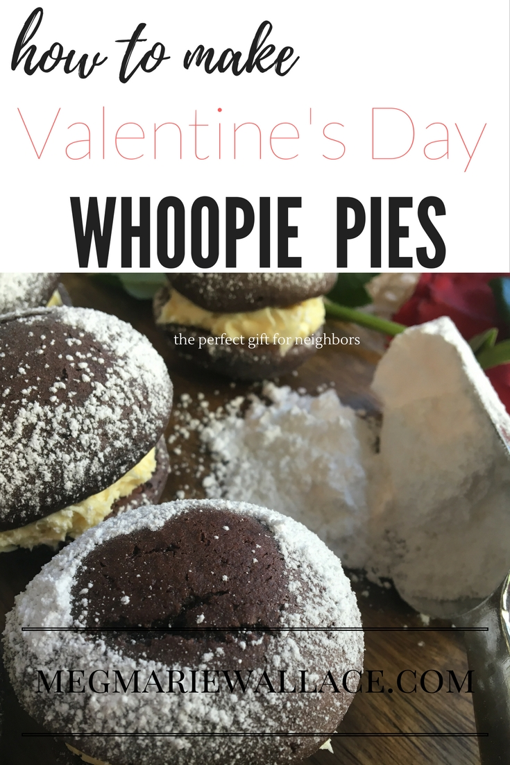 Whoopie PIes for Valentine's Day; easiest recipe and perfect gift for neighbors! Must make these!