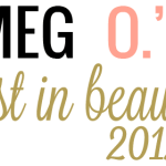 Meg O.'s Best in Beauty 2012 – Face