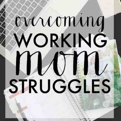 working mom struggles