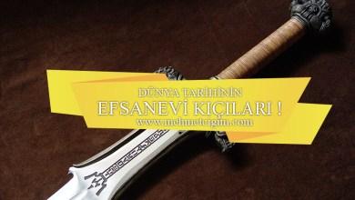 Photo of Dünyanın en iyi kılıçları ( Efsanevi Kılıçlar ) !