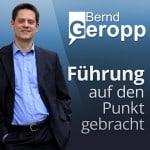 Bernd Geropp's Podcast über Führung