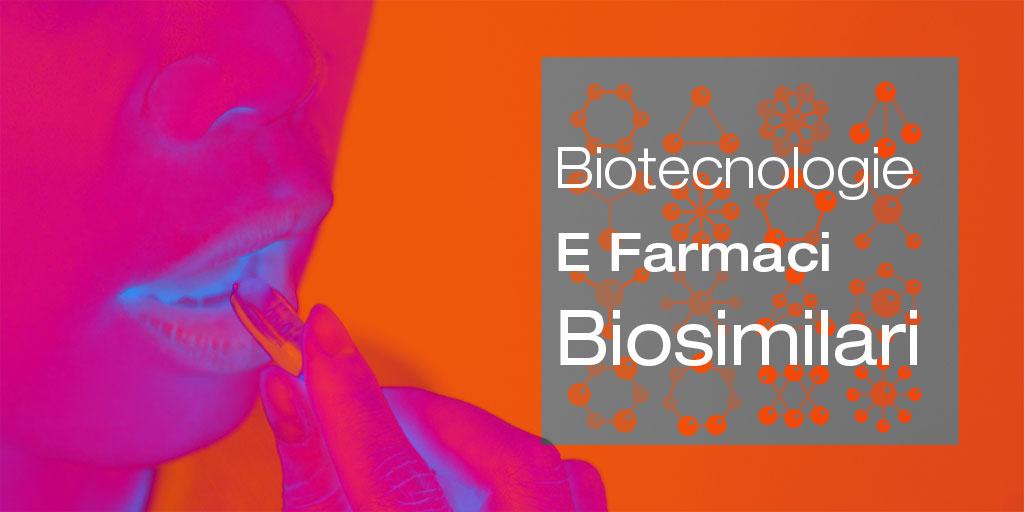 I Farmaci Biosimilari