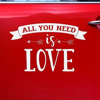 Autoaufkleber Love Is All You Need Hier Kaufen