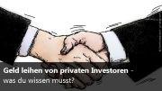 Geld leihen von privaten Investoren