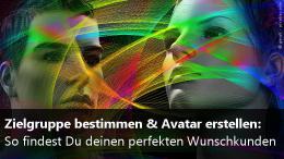 Zielgruppe & Kunden-Avatar