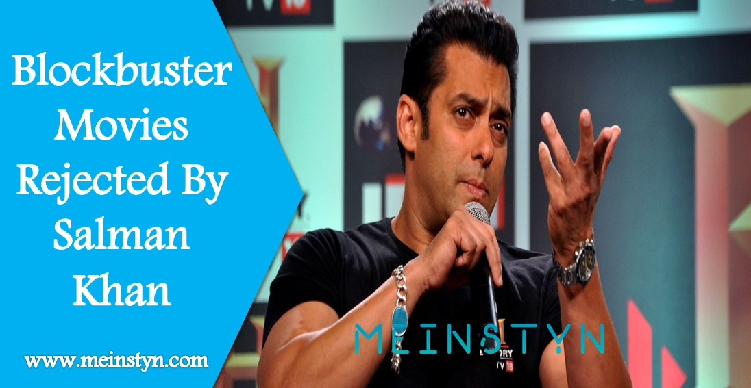 Blockbuster Movie Rejected By Salman Khan