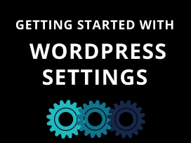 Getting Started With WordPress Setting