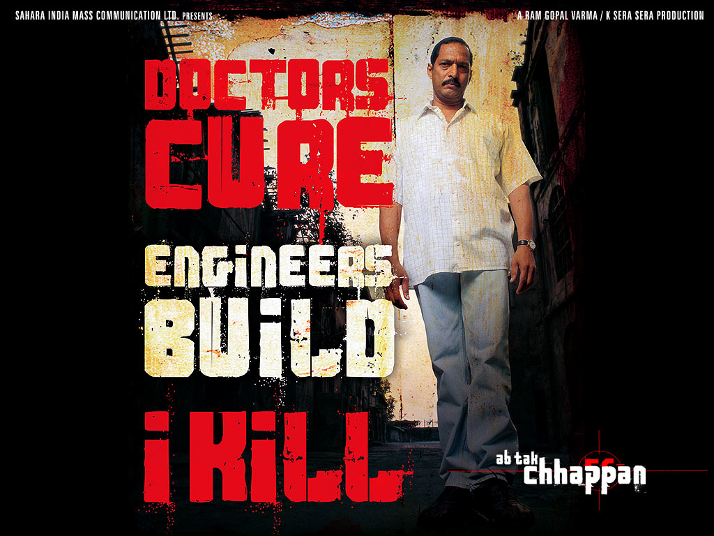 Ab Tak Chhappan Movie Dialogues Nana Patekar Poster Hd Wallpaper