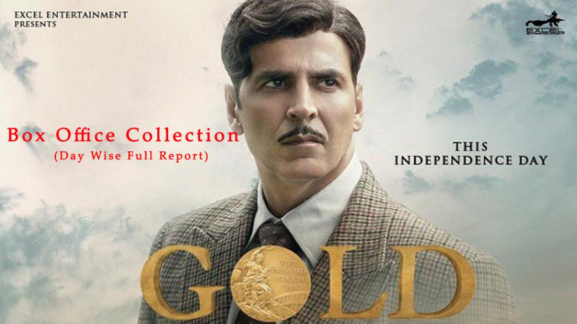 Gold Movie Box Office Collection (Day Wise Full Report)