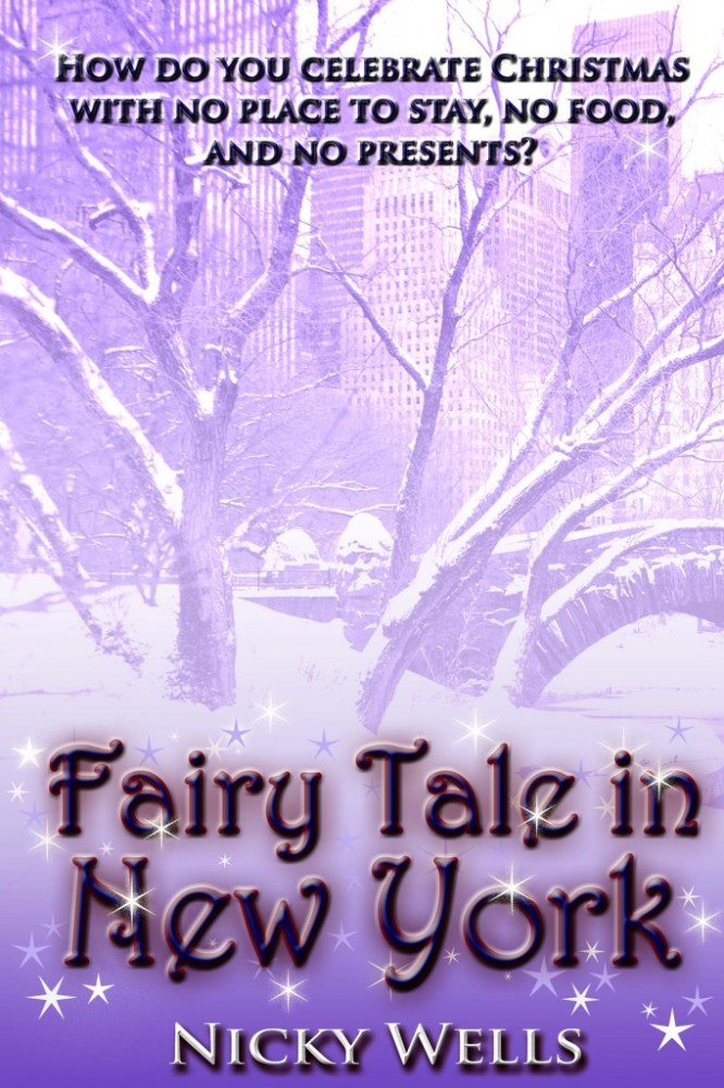 FAIRY TALE IN NEW YORK by Nicky Wells ~ Cover Reveal (1/3)