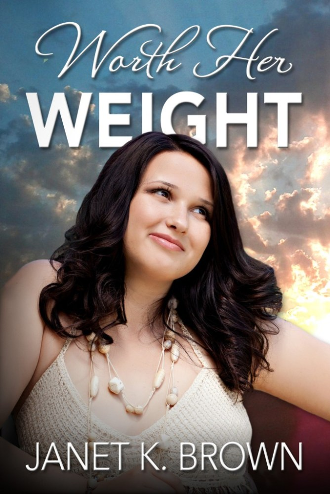 Cover Reveal ~ WORTH HER WEIGHT by Janet Brown