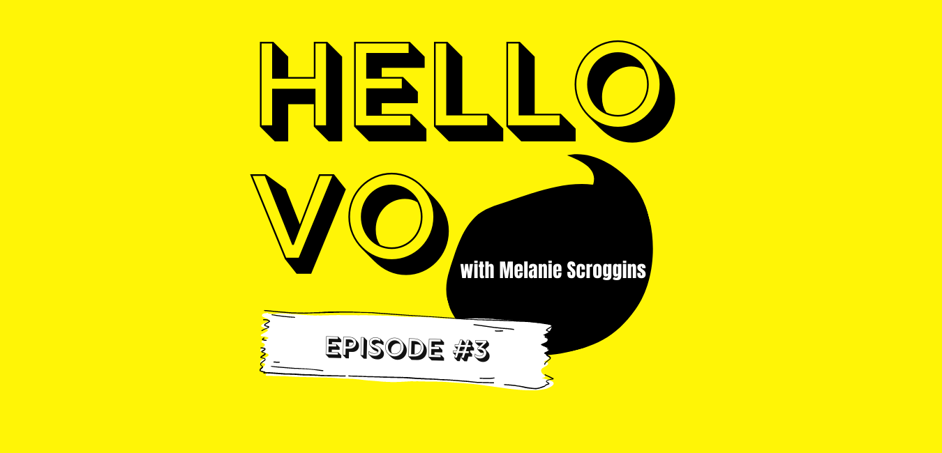 Hello VO Podcast Episode #3: What do I need to start a voice acting career?