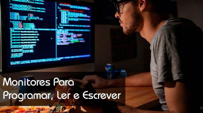 Monitores para programar, ler e escrever