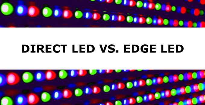 direct led vs edge led