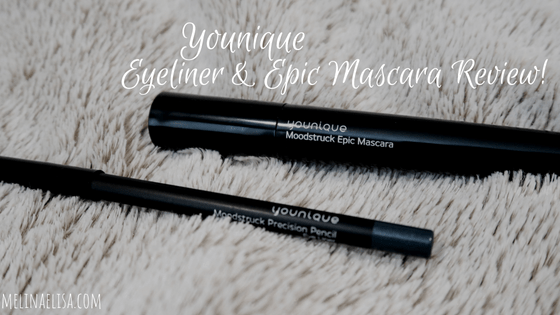 95249e3b12e Younique Eyeliner & Epic Mascara Review. — Melina Elisa