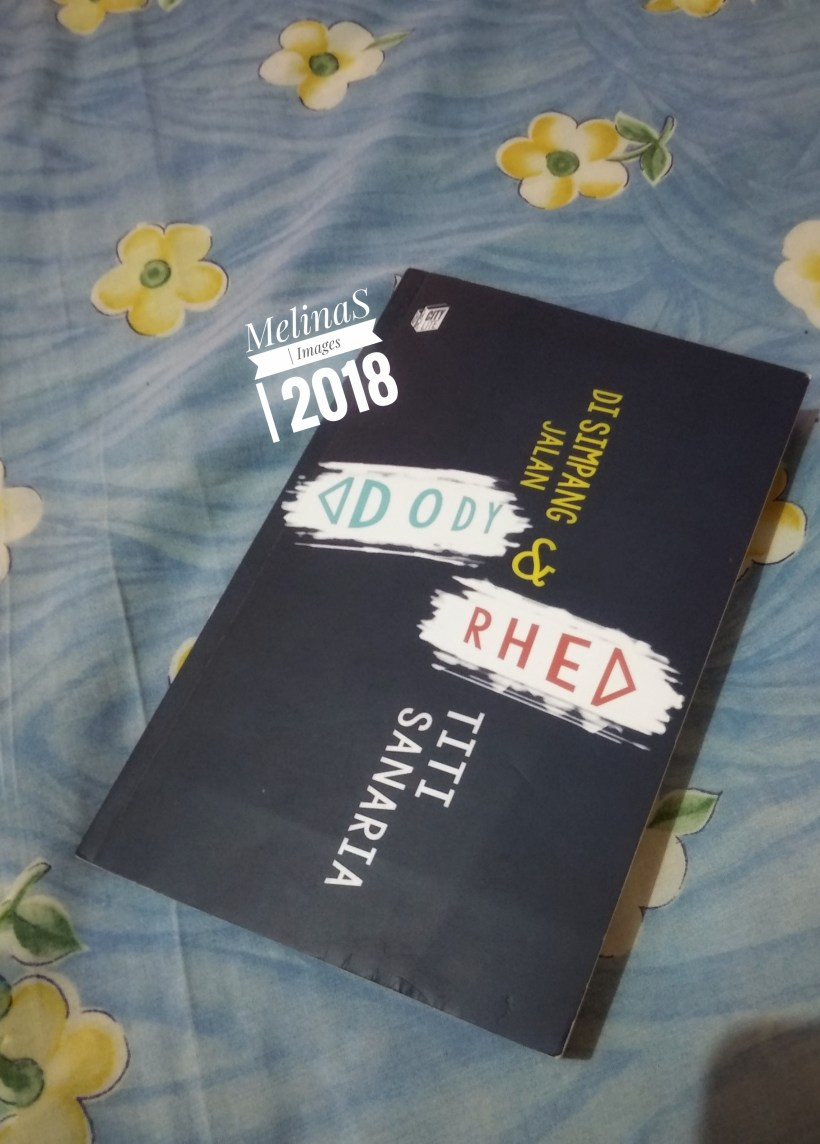 Review Novel Di Simpang Jalan Dody & Rhea