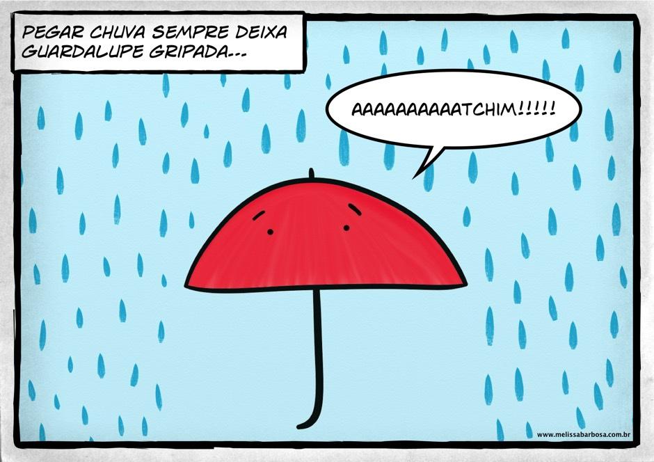 Pegar chuva sempre deixa Guardalupe gripada. Aaaaaaatchiiimmm!