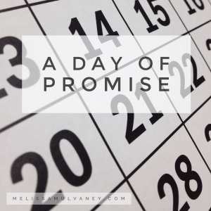 A Day of Promise