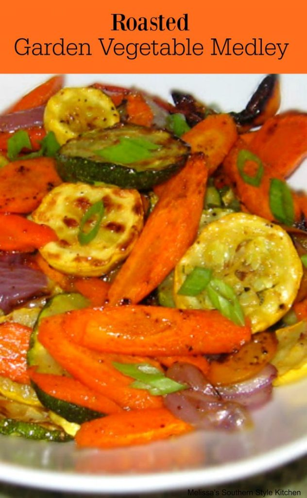 Roasted Garden Vegetable Medley