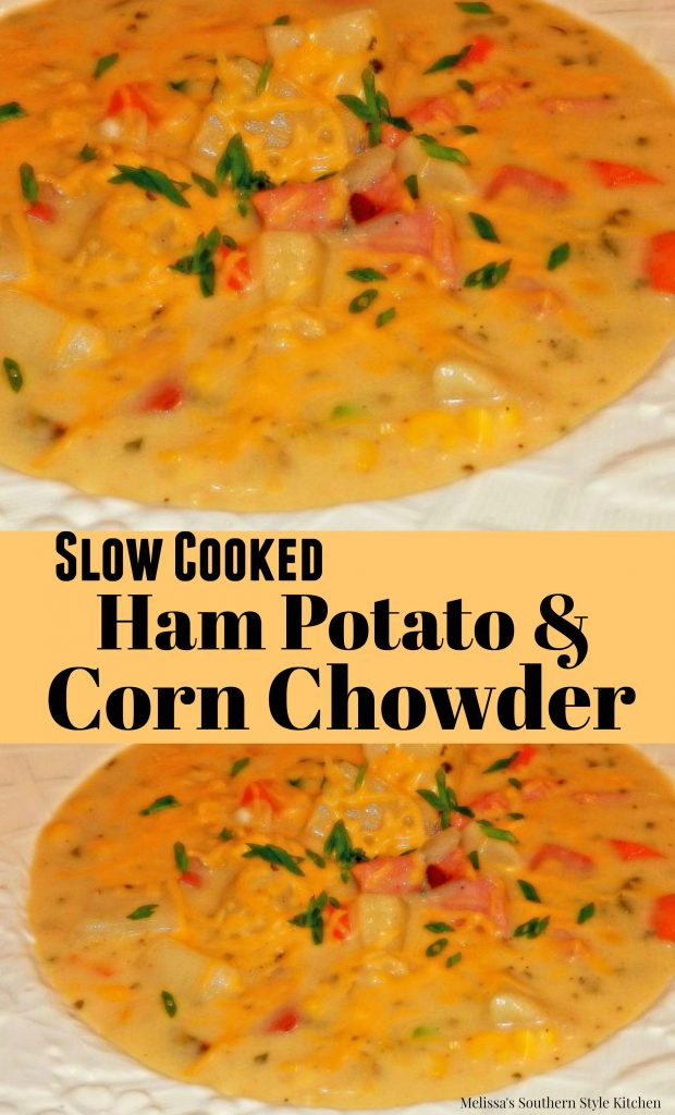 Slow Cooked Ham Potato And Corn Chowder