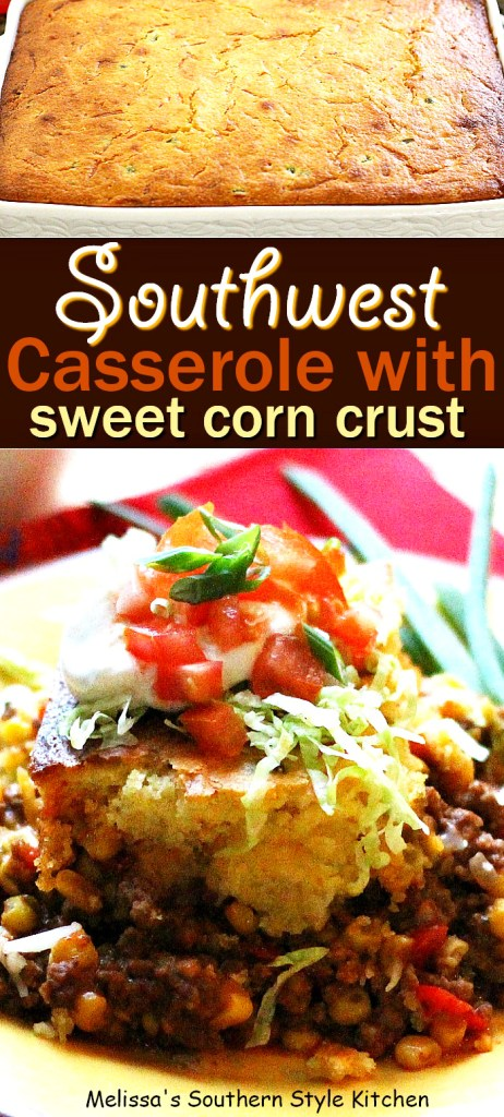 Southwestern Casserole With A Sweet Corn Crust