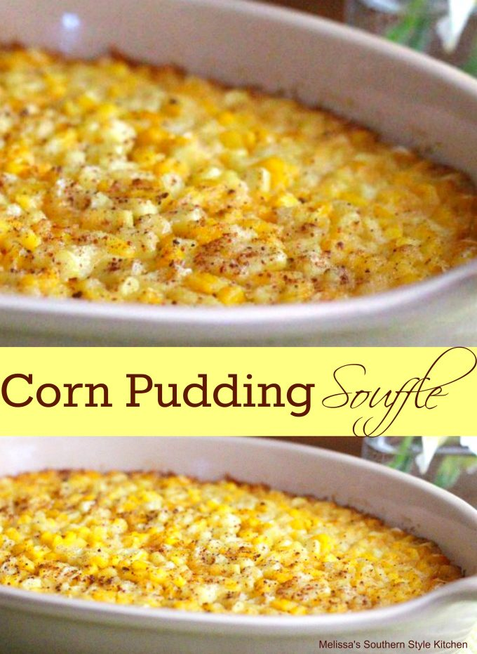 Corn Pudding Souffle
