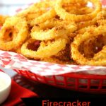 Firecracker Onion Rings