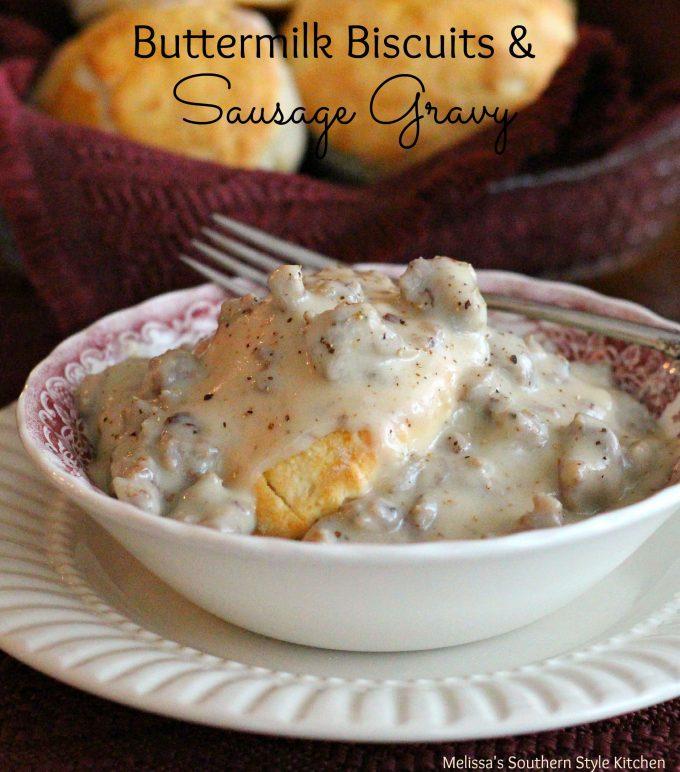 Buttermilk Biscuits And Sausage Gravy