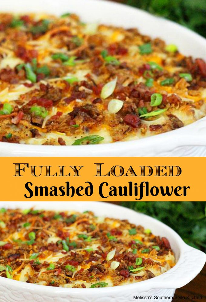 Fully Loaded Smashed Cauliflower