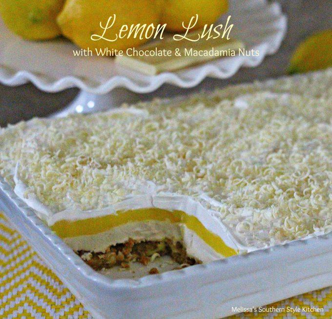 Lemon Lush With White Chocolate And Macadamia Nuts