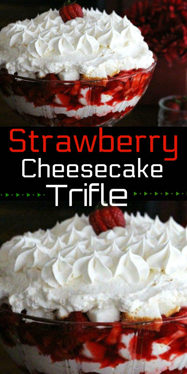Stunning Strawberry Cheesecake Trifle #strawberrytrifle #strawberrycheesecake #strawberrytrifle #triflerecipes #desserts #dessertfoodrecipes #southernfood #holidayrecipes #mothersday #easter #christmasrecipes #southernrecipes