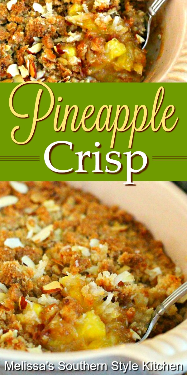 Top this Pineapple Crisp with a generous scoop of vanilla ice cream #pineapplecrisp #pineapple #fruitcrisps #desserts #dessertfoodrecipes #southernfood #southernrecipes