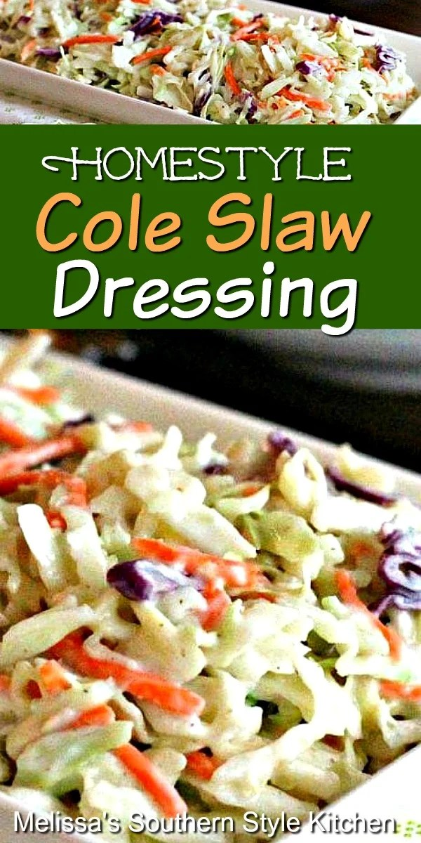 This dreamy homemade cole slaw dressing comes together in a snap #coleslaw #saladdressings #coleslawrecipes #dressings #sidedishrecipes #slaw #southerncoleslaw #bbqfood #southernfood #southernrecipes #dinnerideas