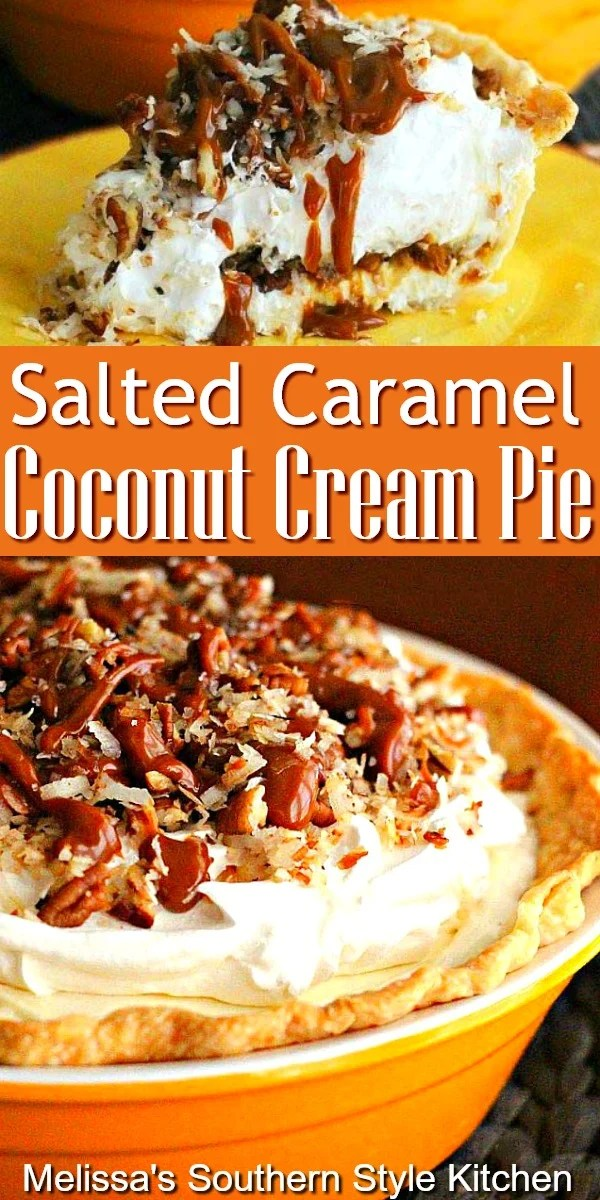 Salted Caramel Coconut Cream Pie #coconutcreampie #caramelpie #saltedcaramel #pierecipes #coconut #desserts #dessertfoodrecipes #food #southernfood #southernrecipes