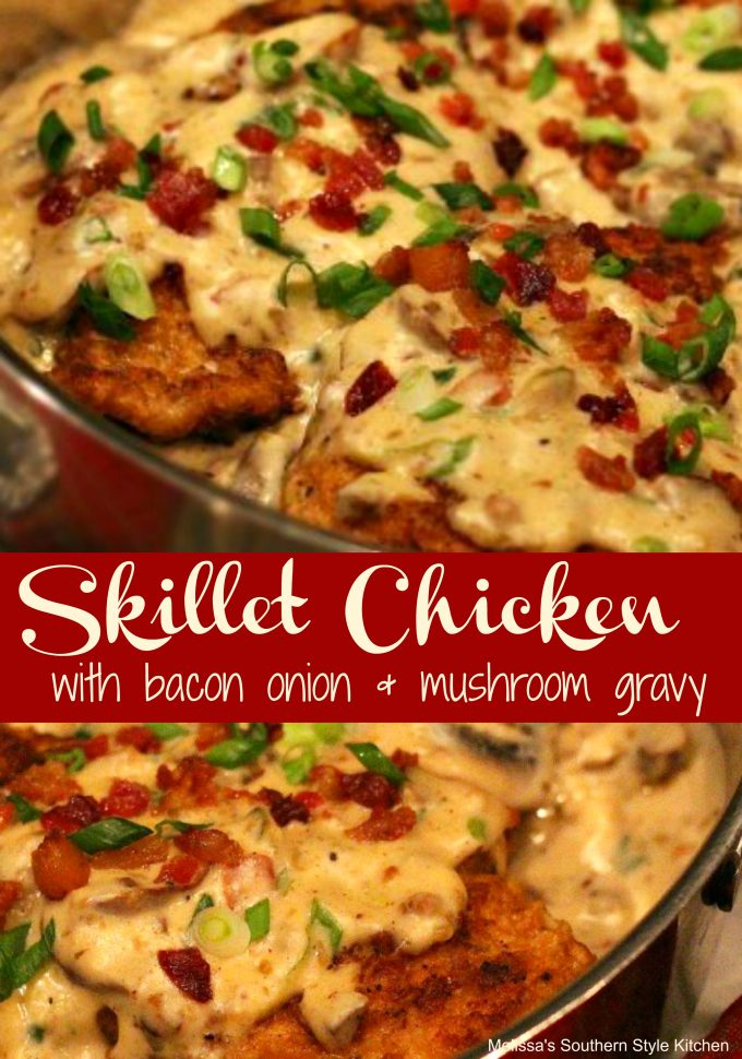 Skillet Chicken With Bacon, Onion And Mushroom Gravy
