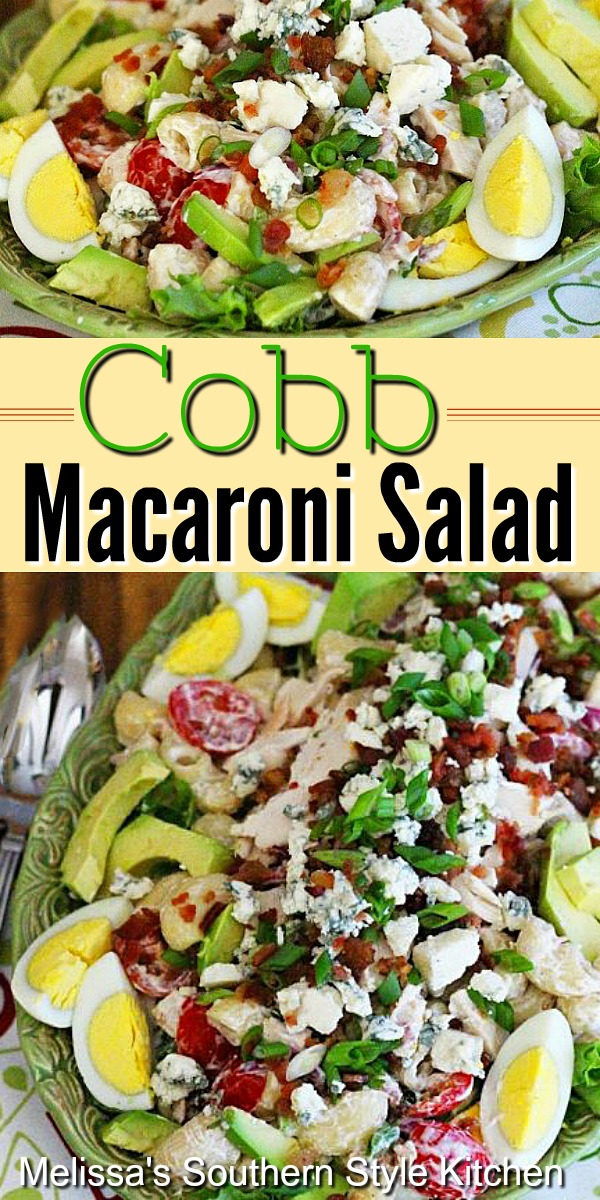 Enjoy this Cobb Macaroni Salad as a side dish or an entree #cobbsalad #macaronisalad #cobbmacaronisalad #saladrecipes #macaroni #pastqarecipes #dinnerideas #chicken #chickenrecipes #dinnerrecipes #southernfood #southernrecipes