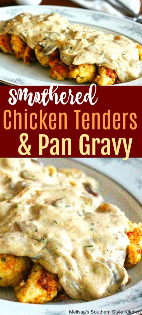 Easy Smothered Chicken Tenders And Pan Gravy