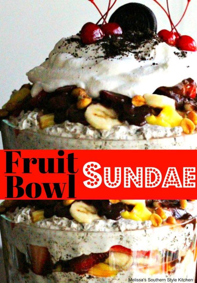 Fruit Bowl Sundae
