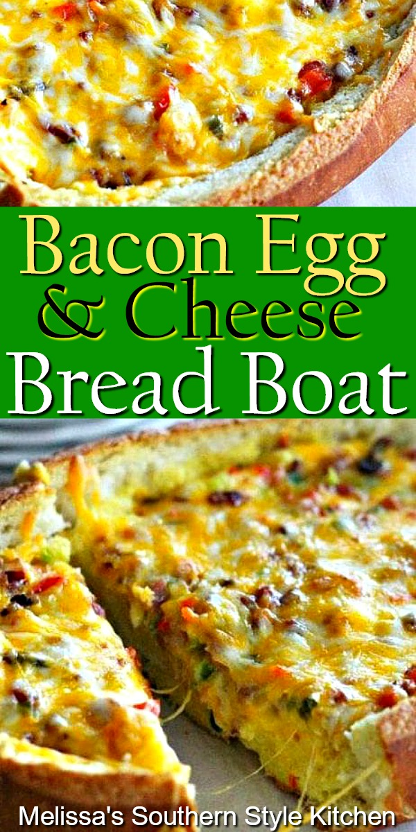 Cheesy Bacon Egg and Cheese Bread Boat #baconeggcheese #eggrecipes #breakfaszt #breadboat #breadrecipes #eggs #holidaybrunch #breakfast #southernfood #southernrecipes