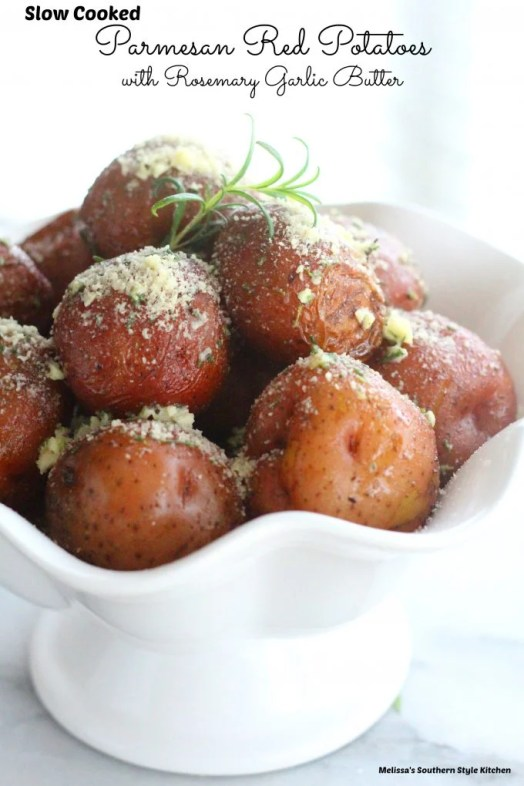 Slow Cooked Parmesan Red Potatoes With Rosemary Garlic Butter