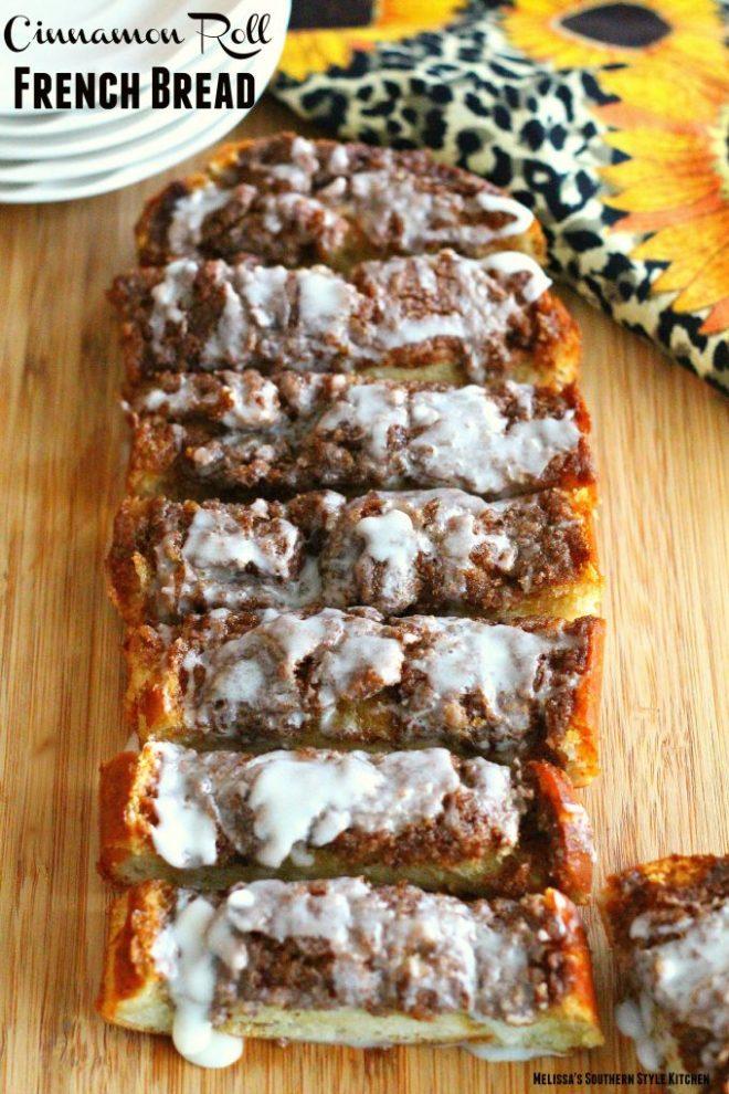 Cinnamon Roll French Bread
