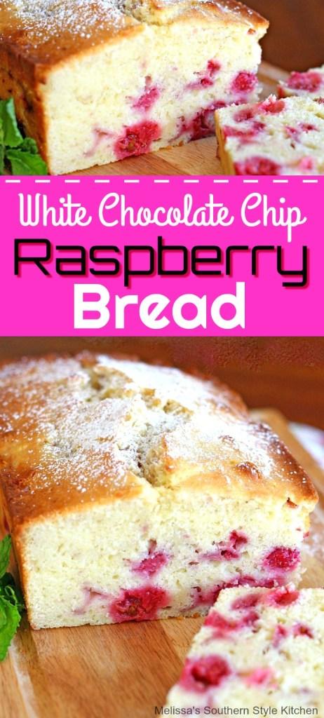 White Chocolate Chip Raspberry Bread