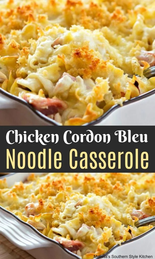 Chicken Cordon Bleu Noodle Casserole